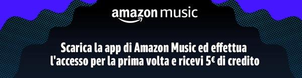 a6017bb53abe30 Amazon regala 5 Euro con l'app Music. Ecco come fare per averli ...